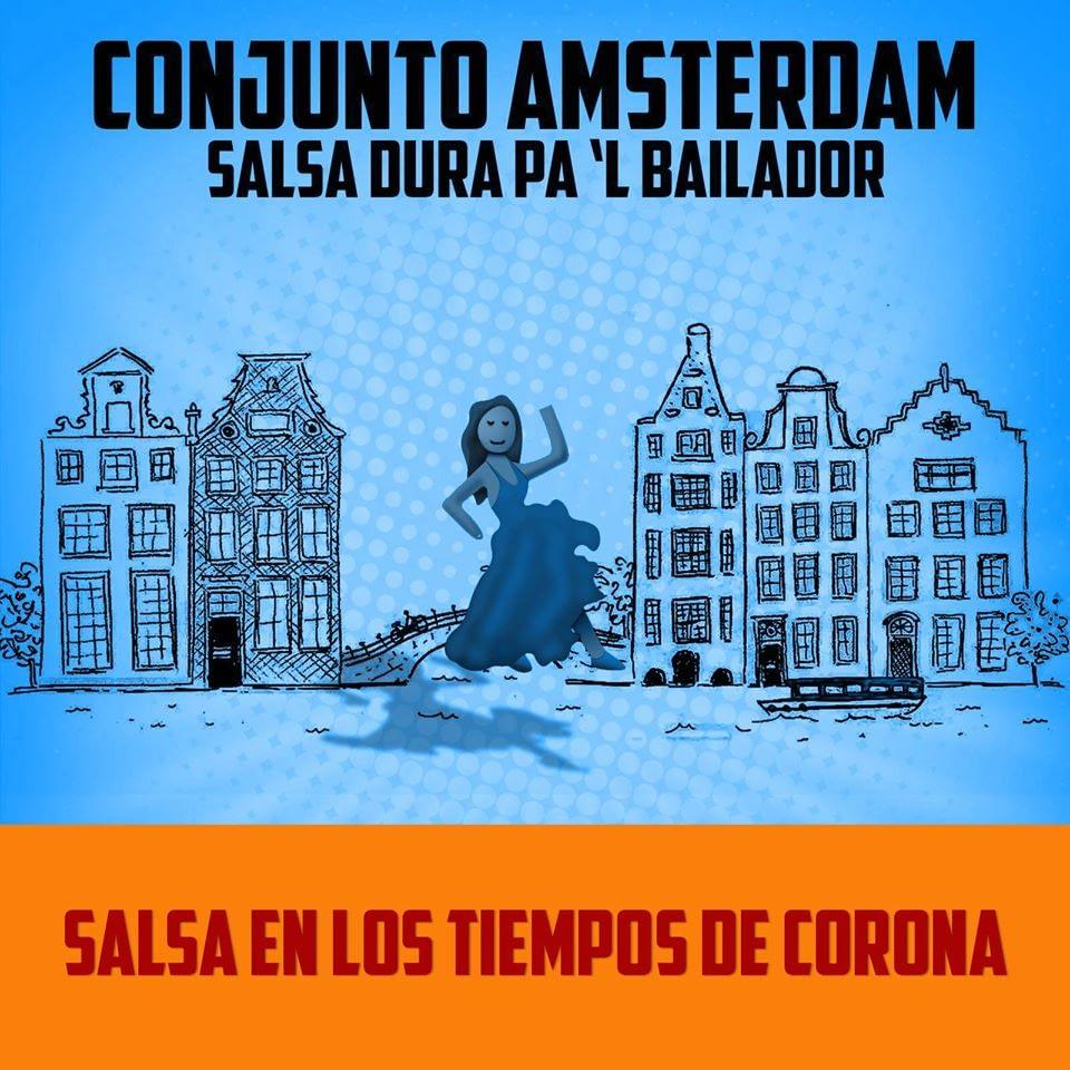 Salsa En Los Tiempos De Corona - Conjunto Amsterdam
