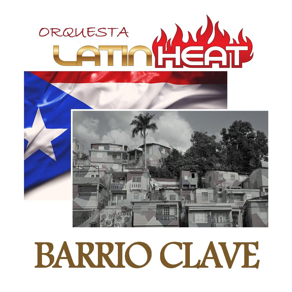 Barrio Clave - Orquesta Latin Heat