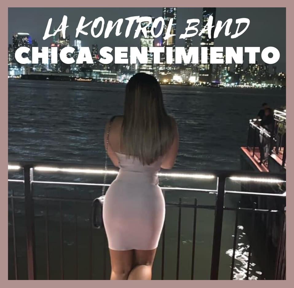 Chica Sentimiento - La Kontrol Band