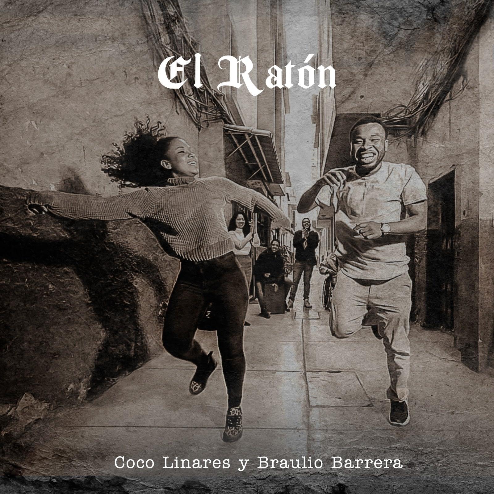El Ratón - Coco Linares & Braulio Barrera