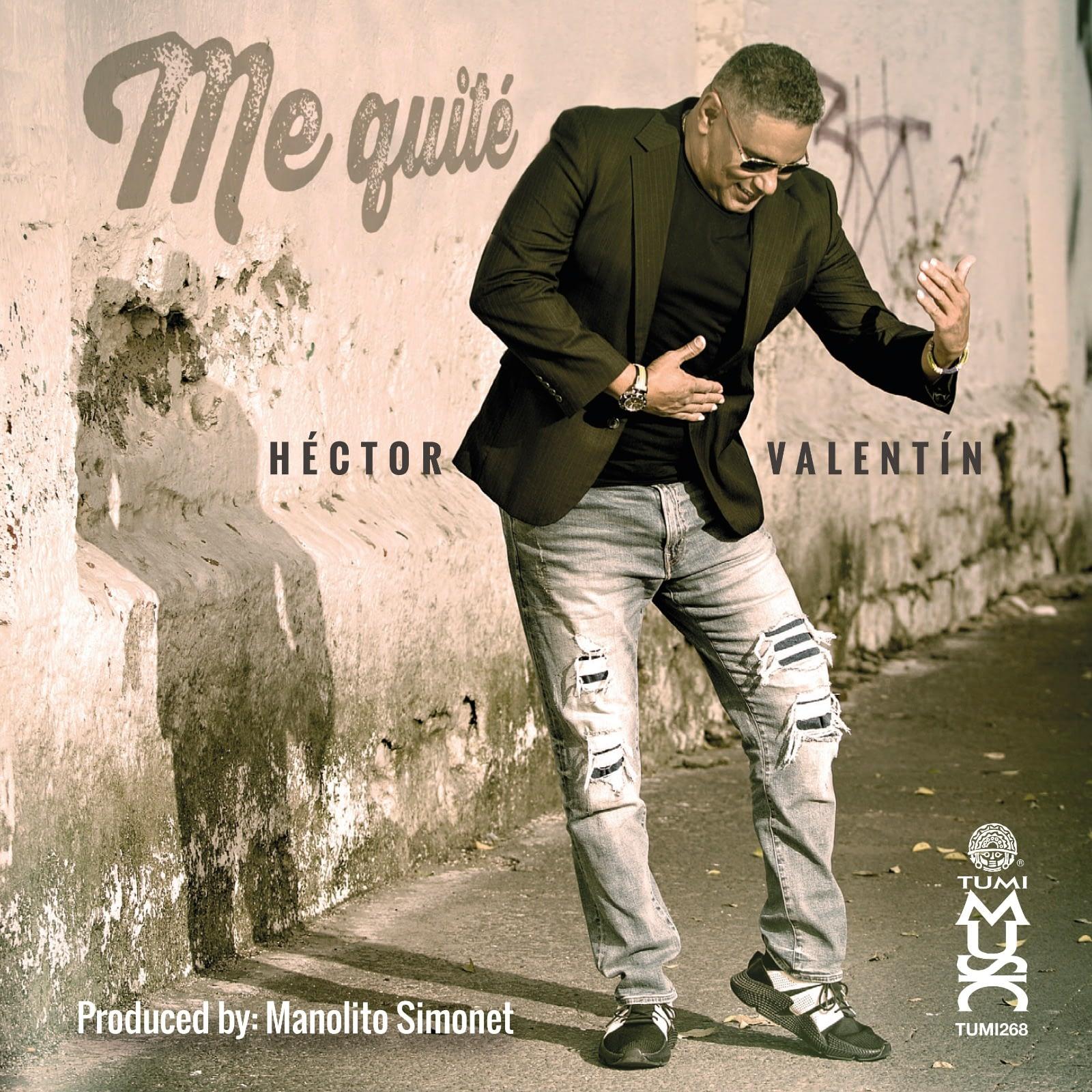 Me Quite - Héctor Valentín