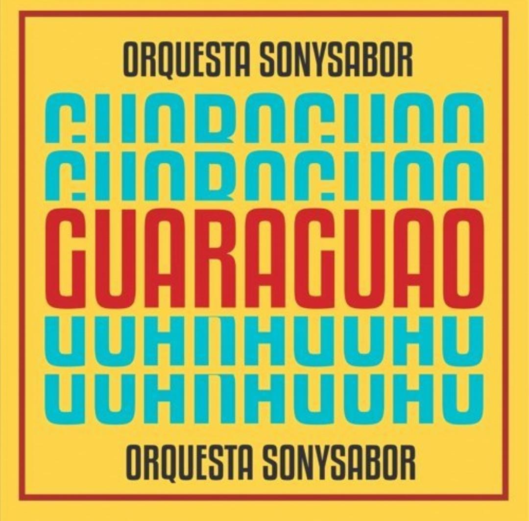 Guaraguao - Orquesta SonySabor