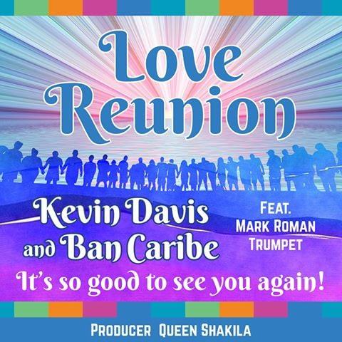 Love Reunion - Kevin Davis & Ban Caribe