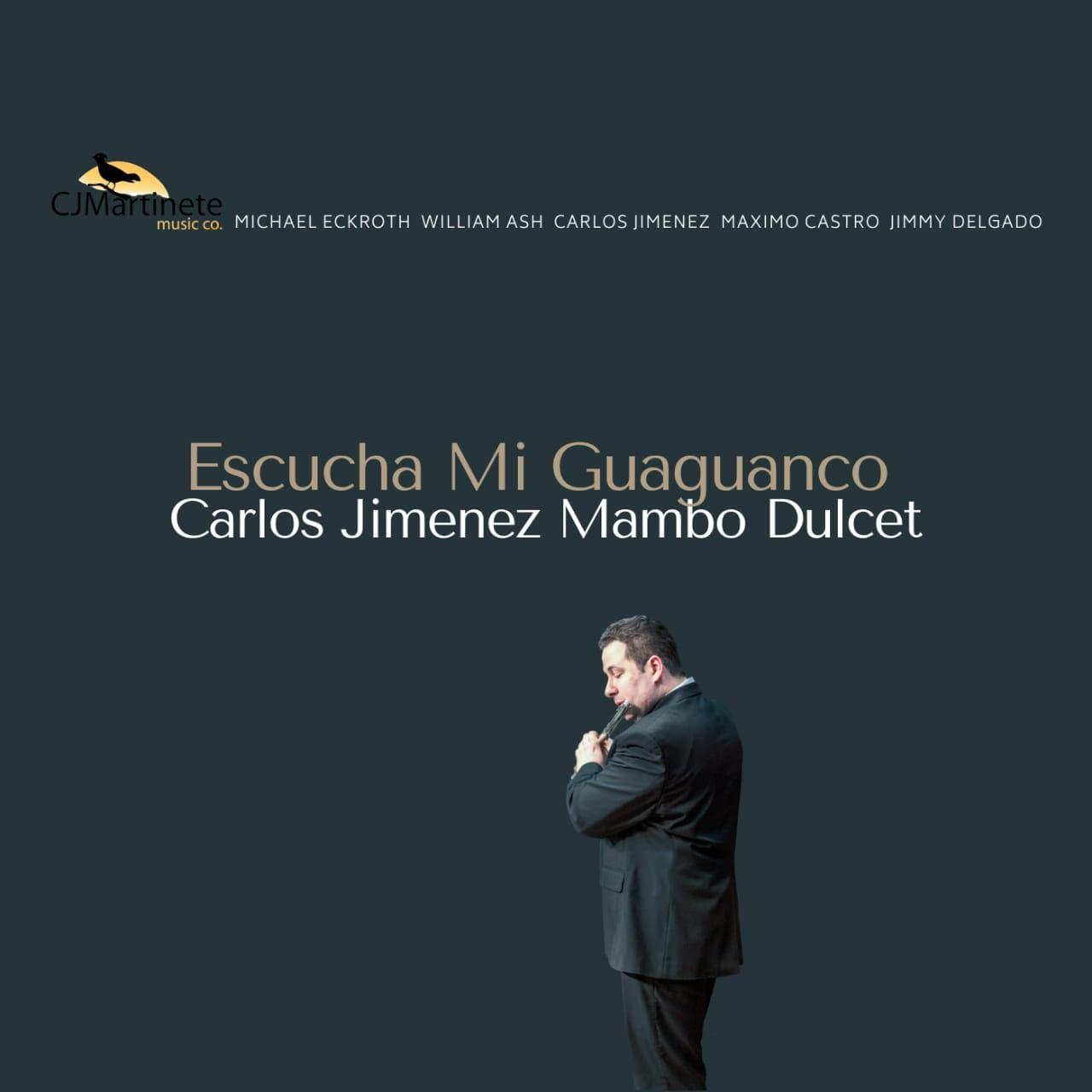 Escucha Mi Guaguanco - Carlos Jiménez Mambo Dulcet
