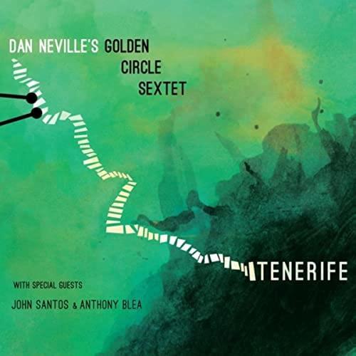 Cha Cha For Blea - Dan Neville's Golden Circle Sextet