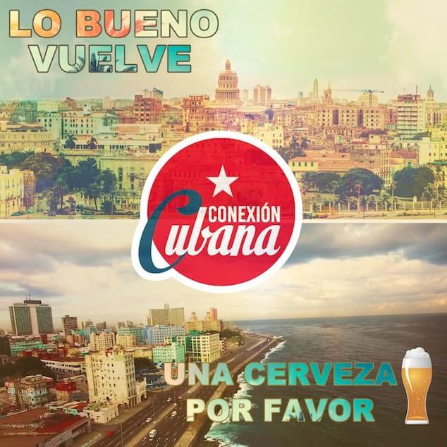 Lo Bueno Vuelve - Conexion Cubana