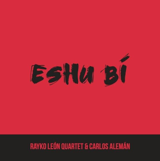 Blue Mambo - Rayko León Quartet & Carlos Alemán
