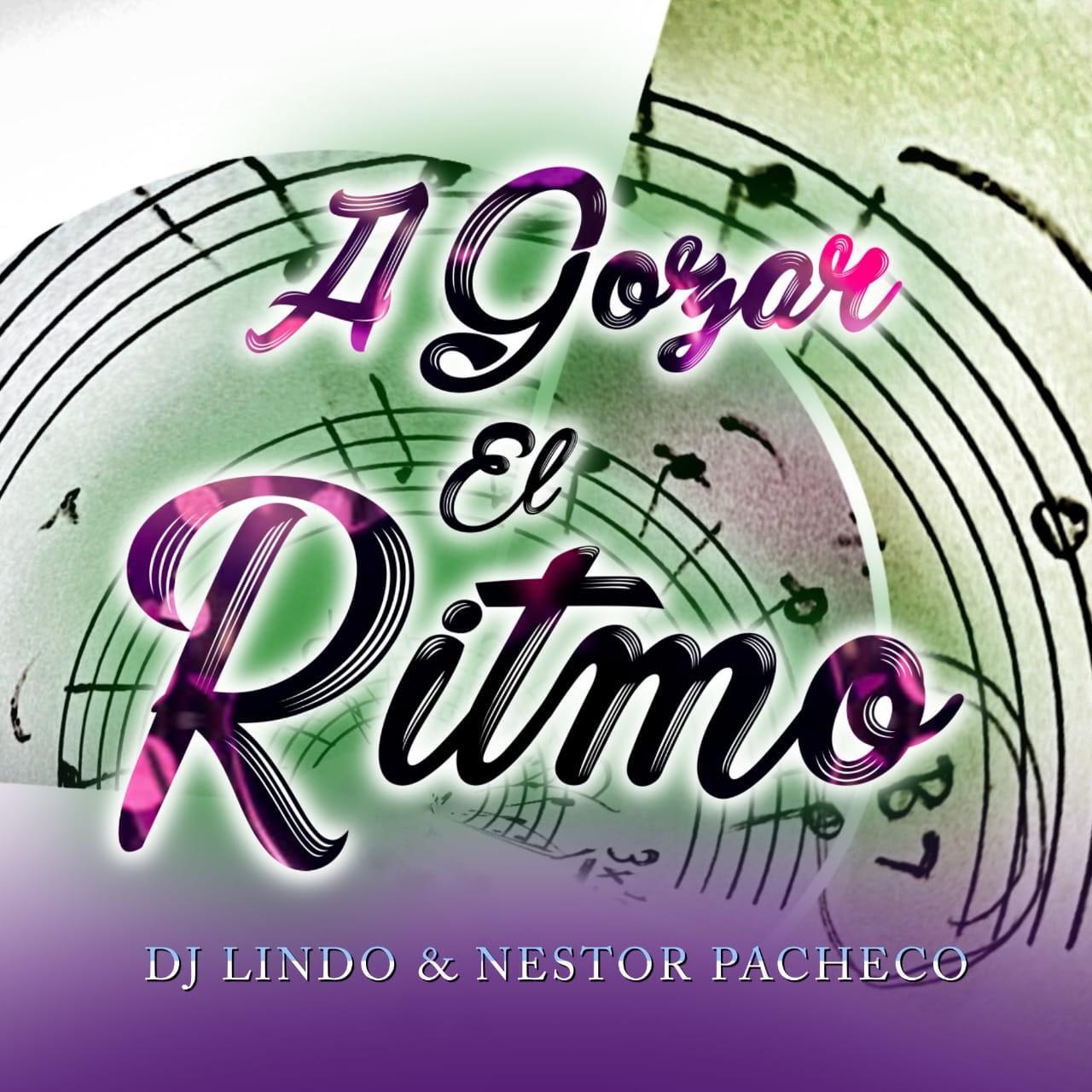 A Gozar El Ritmo - Dj Lindo
